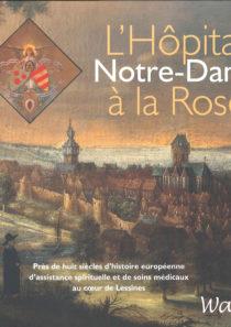 L'Hôpital Notre-Dame à la Rose, Éditions Wapica