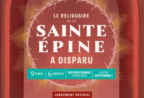 Le reliquaire de la Sainte Épine a disparu – Enquête (Prochaine édition le dimanche 15/09)