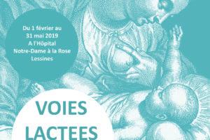 Expo «Voies Lactées» du 1/02 au 31/05/19